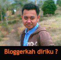 Apakah Aku Seorang Blogger?