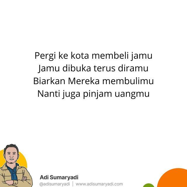 Tak apalah ada yang mencela, asal celanya menjadi jamu, yang memberi semangat untuk terus berjuang. Yakinlah, nanti juga ia datang padamu. .   #pantun #semangat #motivasi #love #indonesia #instagram #quotes #viral #katabijak #selfreminder #katakatabijak #sahabatsurga #motivasihidup #quotesindonesia #instadaily